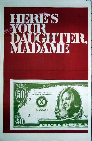 Here's Your Daughter Madame