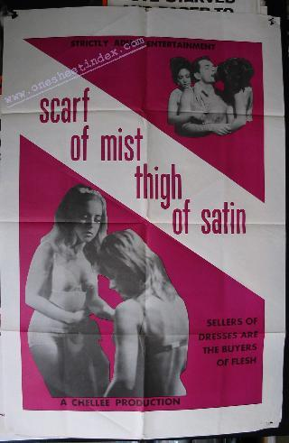 Scarf of Mist, Thigh of Satin