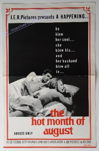The Hot Month of August