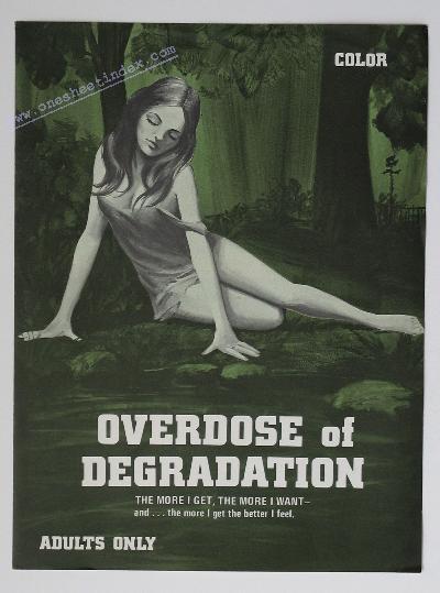 Overdose of Degradation
