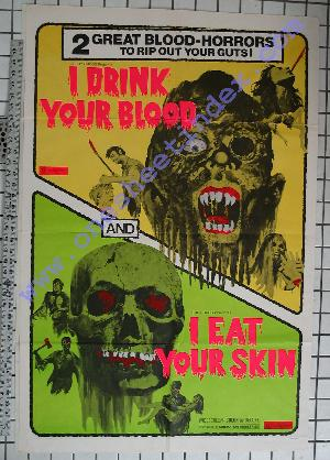 I Drink Your Blood I Eat Your Skin